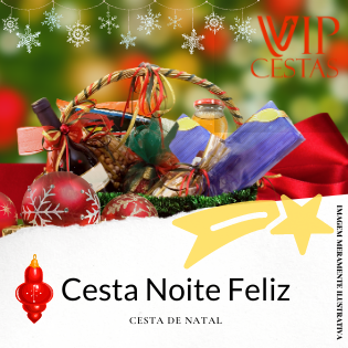 18 – Cestas de Natal bh Noite Feliz