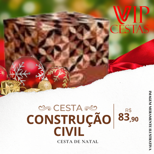 25 – Cestas de Natal da Construção Civil